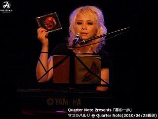 マユラハルリ【Part.1】@ Quarter Note (2010/04/25)